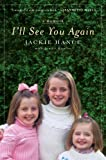 By Jackie Hance:I'll See You Again [Hardcover]