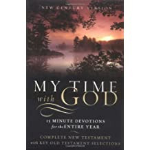 New Century Version - NCV - My Time With God: 15 Minute Devotions for the Entire Year