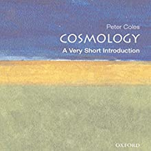 Cosmology: A Very Short Introduction Audiobook by Peter Coles Narrated by Nick Sullivan