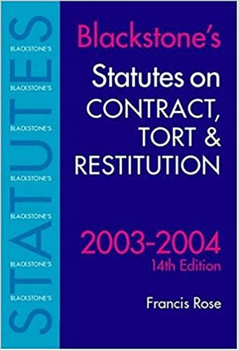 Download online Statutes on Contract, Tort & Restitution 2003-2004 (Blackstone's Statute Book Series) PDF