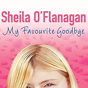 My Favourite Goodbye Audiobook