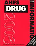 AHFS Drug Information, 2003 9781585280391