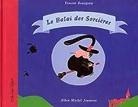 Le Balai des sorcières par Vincent Bourgeau