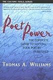 Poet Power, Thomas A. Williams, 1591810027