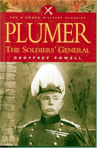 Download Plumer: The Soldier's General (Pen and Sword Military Classics) pdf epub