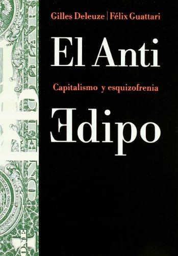 El anti-Edipo / Anti-Oedipus (Paidos Basica / Basic Paidos) (Spanish Edition)