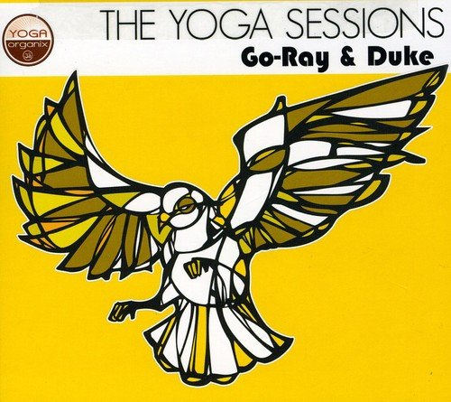 The Yoga Sessions: Go-Ray and - Duke Store Go
