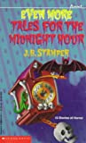 Even More Tales for the Midnight Hour, Judith Bauer Stamper, 0590441434