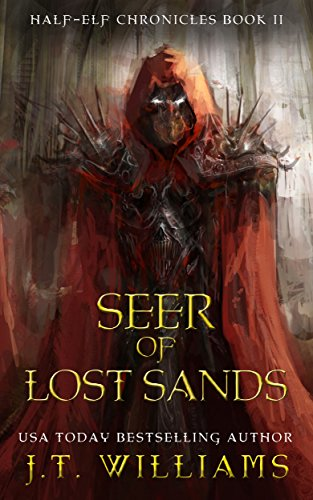 (Seer of Lost Sands: A Tale of the Dwemhar (Half-Elf Chronicles Book 2))
