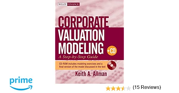 Amazon.com: Corporate Valuation Modeling: A Step-by-Step Guide ...