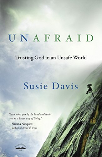 Unafraid: Trusting God in an Unsafe World cover