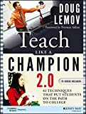 Teach Like a Champion 2. 0 : Techniques That Put Students on the Path to College, Lemov, 1118901851