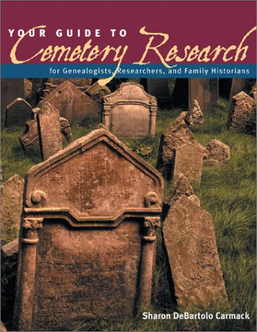 Read Online Your Guide to Cemetery Research pdf