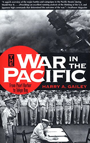 War in the Pacific: From Pearl Harbor to Tokyo Bay (The Pacific Area In World War 2)