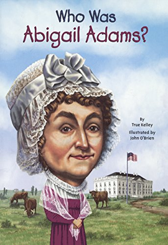 Who Was Abigail Adams? (Turtleback School & Library Binding Edition)