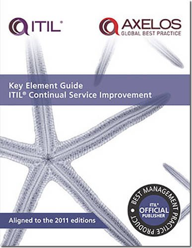 Key Element Guide ITIL Continual Service Improvement  Key Element Guide Suite