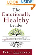 #3: The Emotionally Healthy Leader: How Transforming Your Inner Life Will Deeply Transform Your Church, Team, and the World