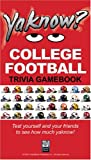 YaKnow? College Football Trivia, Pete Barkelew, 0976171619