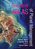 The New Atlas of Planet Management: Revised Edition, , 0520238796