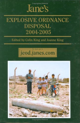 Read Online Jane's Explosive Ordinance Disposal, 2004-2005 PDF