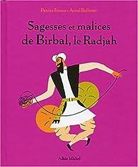 Sagesses et malices de Birbal, le Radjah par Patrice Favaro