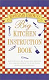 Big Kitchen Instruction Book, Rosemary Brown, 0517162210