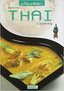 Thai Cooking Step-By-Step Cookbook by Bay Books Color Paperback 2003