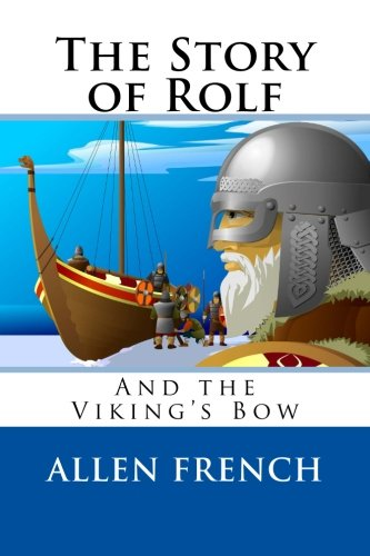 Download The Story of Rolf and the Viking's Bow pdf