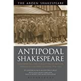 Antipodal Shakespeare: Remembering and Forgetting in Britain, Australia and New Zealand, 1916 - 2016
