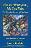 When Your Heart Speaks, Take Good Notes, Susan Borkin, 0964489716