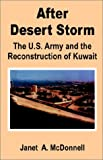 Book cover for After Desert Storm: The U.S. Army and the Reconstruction of Kuwait