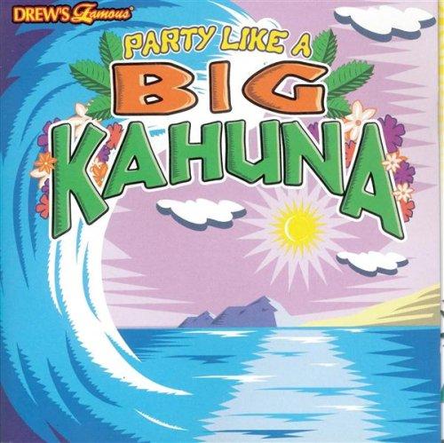 Party Like a Big Kahuna