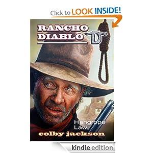 Hangrope Law (Rancho Diablo) Col|||Jackson