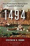 1494, Stephen R. Bown, 0312616120