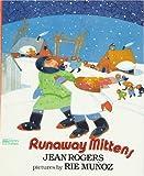 Runaway Mittens, Jean Rogers, 068807054X