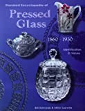 Pressed Glass, 1860-1930, Bill Edwards and Mike Carwile, 1574320904
