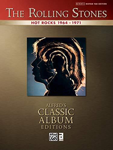 - Rolling Stones -- Hot Rocks 1964-1971: Authentic Guitar TAB (Alfred's Classic Album Editions)