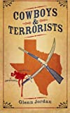 img - for Cowboys and Terrorists book / textbook / text book