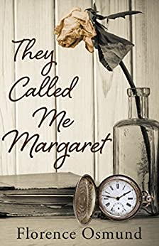 They Called Me Margaret by Florence Osmund ebook deal
