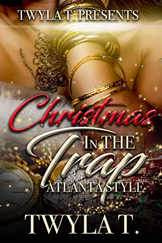 Search : Christmas In The Trap: Atlanta Style