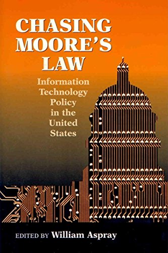 Books : Chasing Moore's Law: Information Technology Policy in the United States