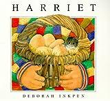 Harriet, Deborah Inkpen, 0764105752