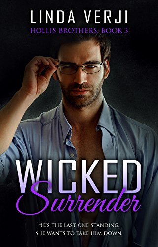Wicked Surrender (Hollis Brothers Book -