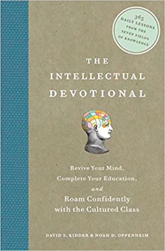 The Intellectual Devotional Revive Your Mind Complete Your Education and Roam Confidently with the Cultured Class