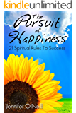 The Pursuit of Happiness: 21 Spiritual Rules to Success