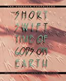 img - for The Short, Swift Time of Gods on Earth: The Hohokam Chronicles book / textbook / text book