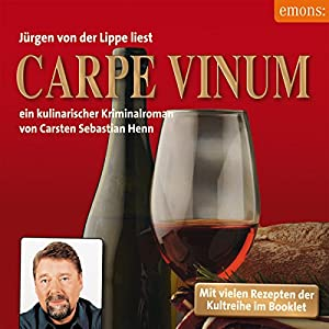 Carpe Vinum (Julius Eichendorff 6) Hörbuch
