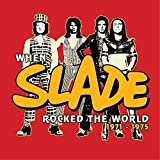 When Slade Rocked the World 1971-75 Collectors Box