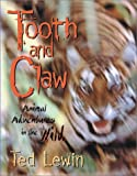 Tooth and Claw, Ted Lewin, 0688141064