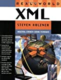 Real World XML, Steven Holzner and Ed Tittel, 0735712867